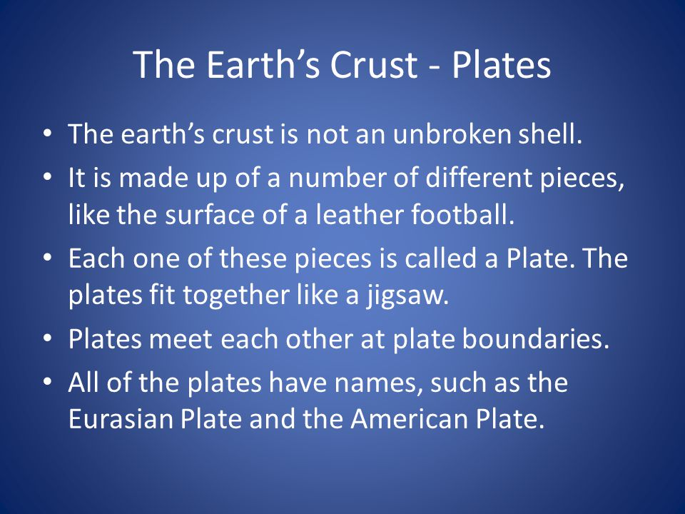 The Earth's Crust - Plates