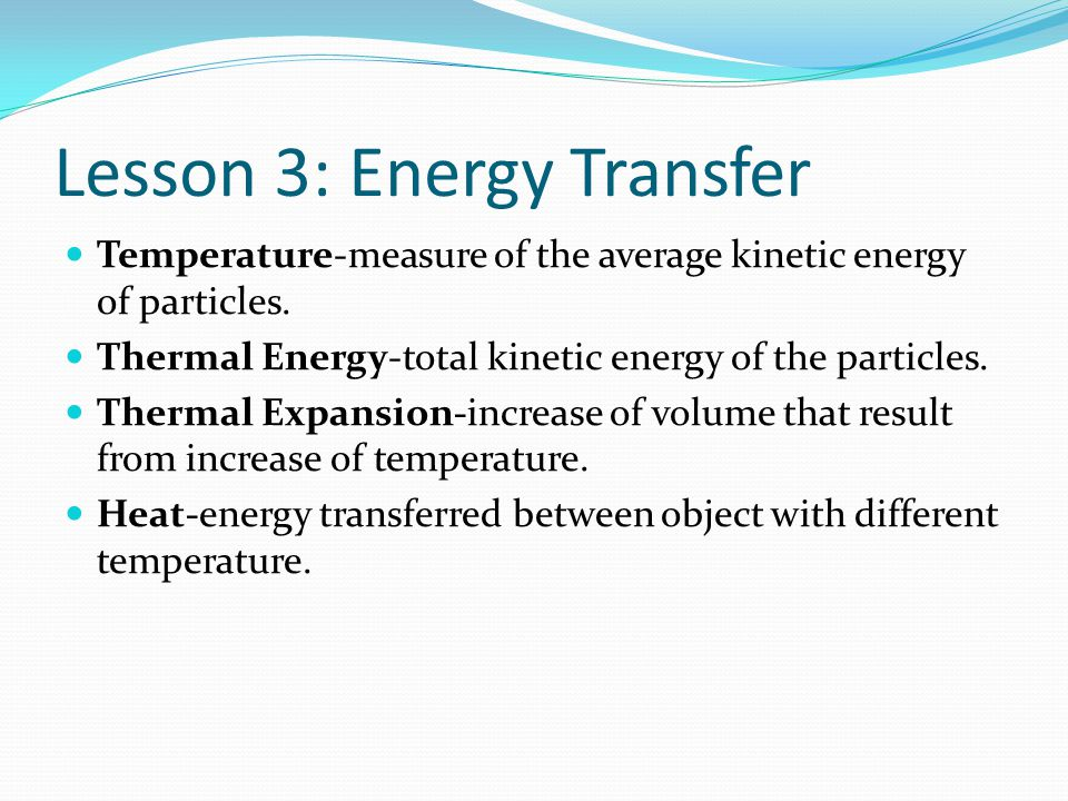 Lesson 3: Energy Transfer