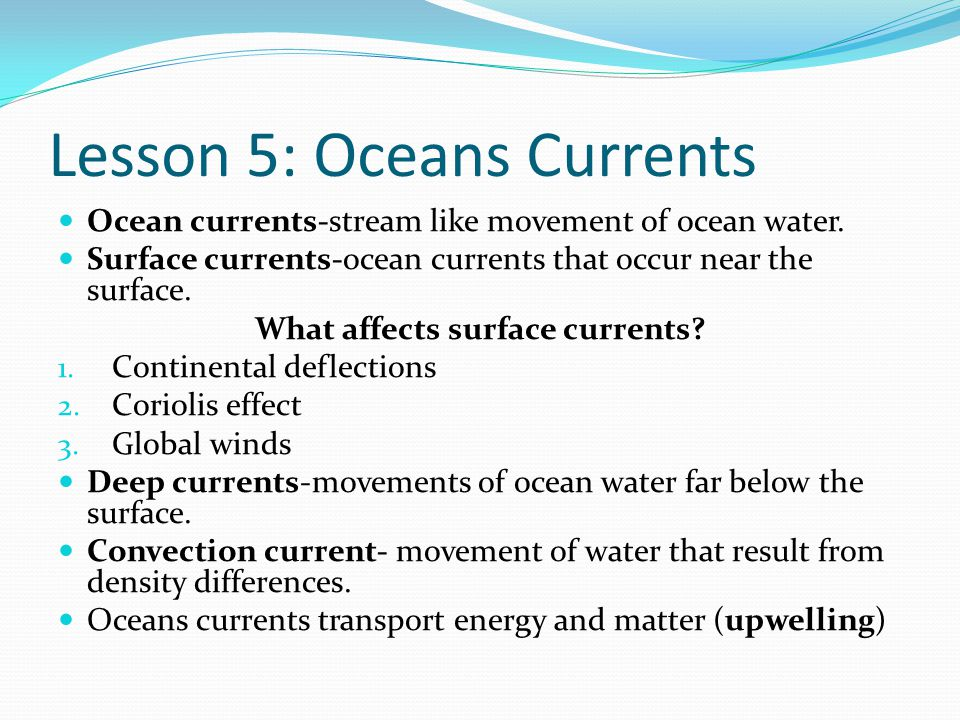 Lesson 5: Oceans Currents