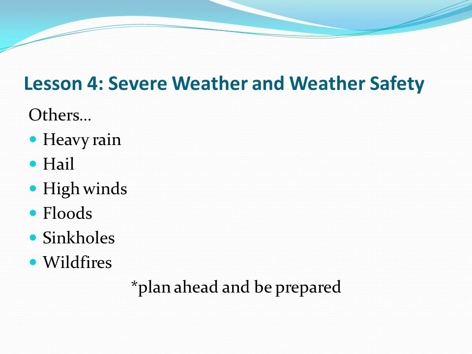 Lesson 4: Severe Weather and Weather Safety