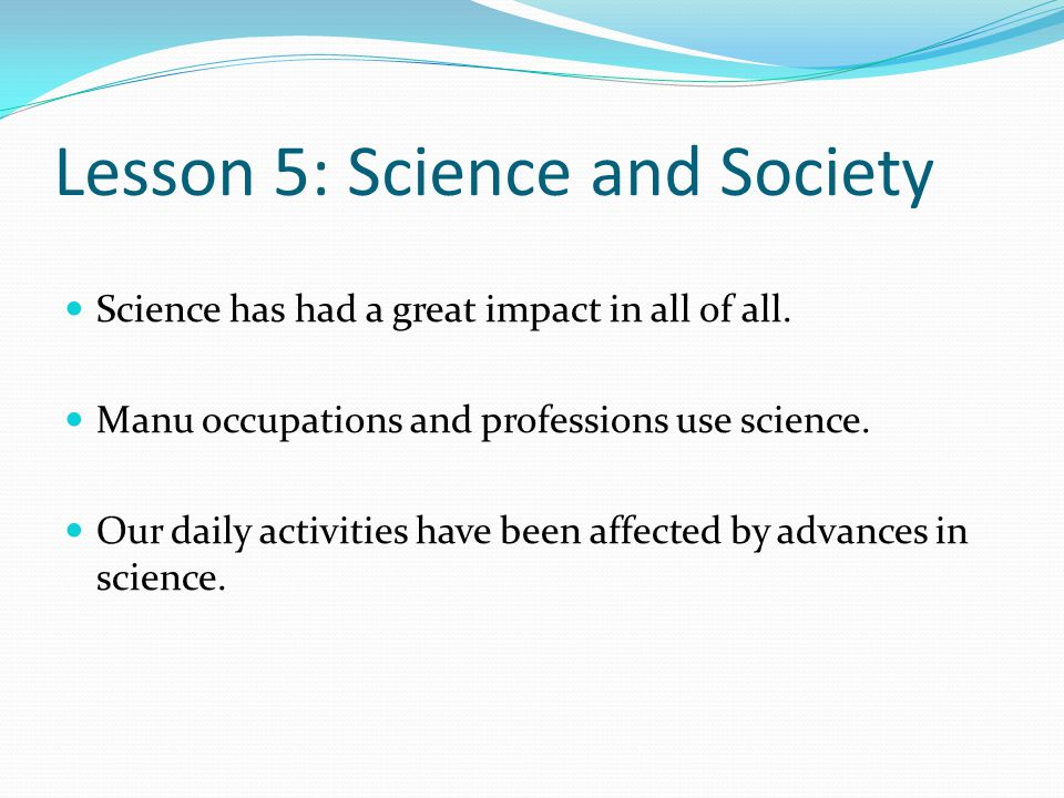 Lesson 5: Science and Society