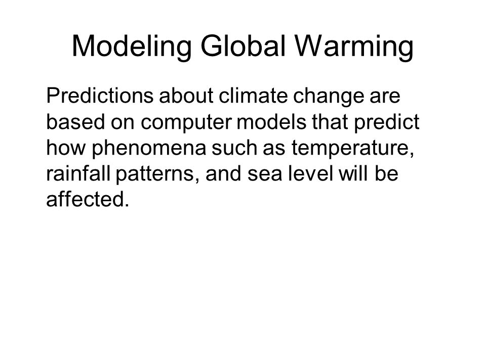 Modeling Global Warming