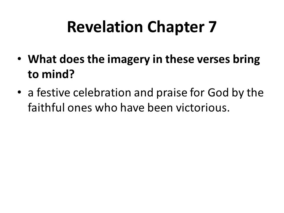 Revelation Chapter 7 What does the imagery in these verses bring to mind