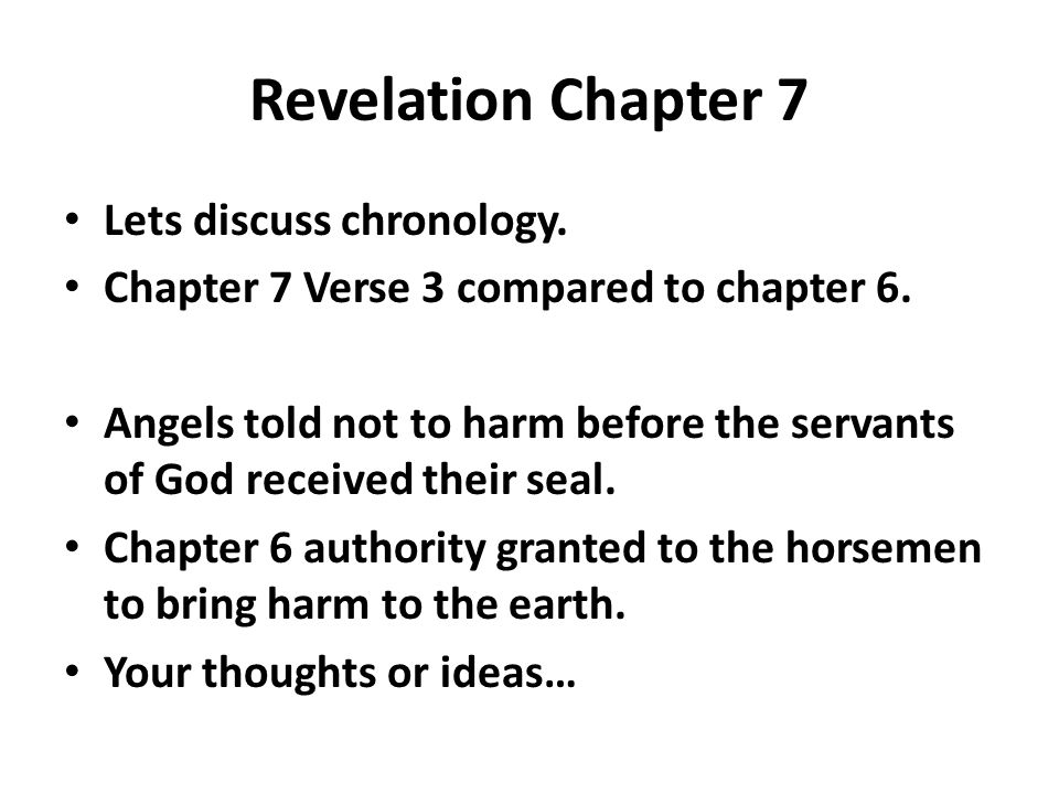 Revelation Chapter 7 Lets discuss chronology.