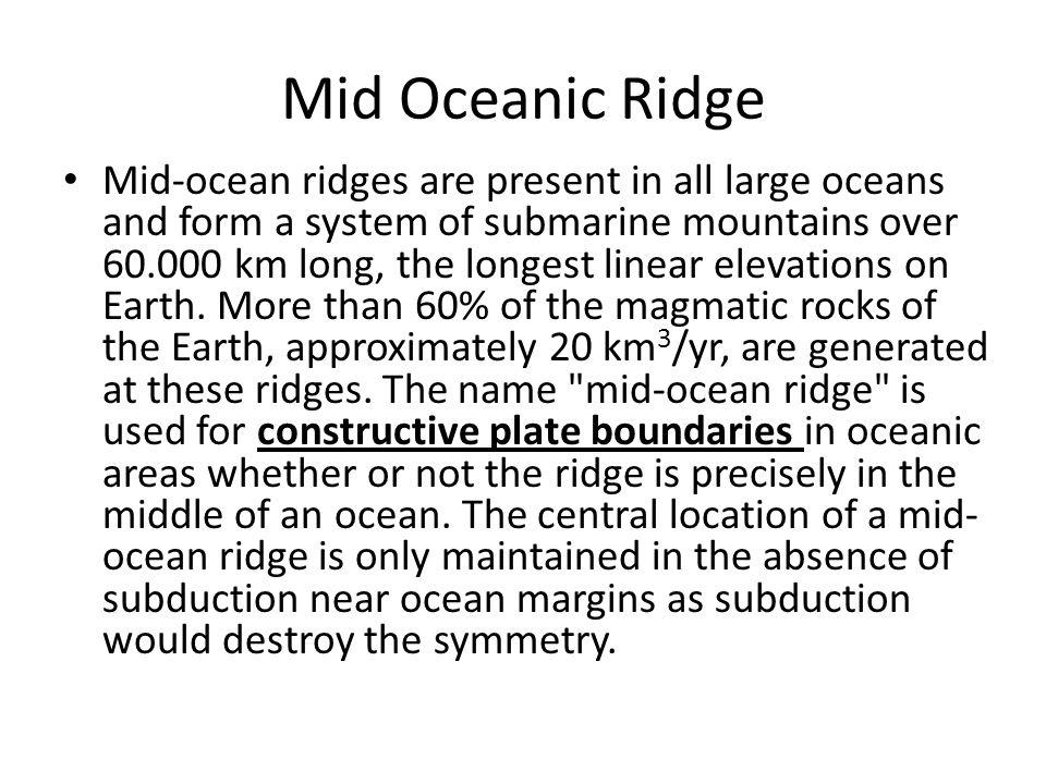 Mid Oceanic Ridge