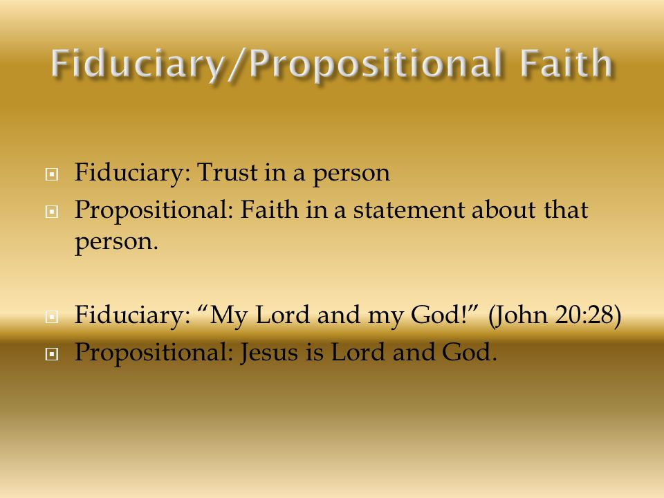 Fiduciary/Propositional Faith