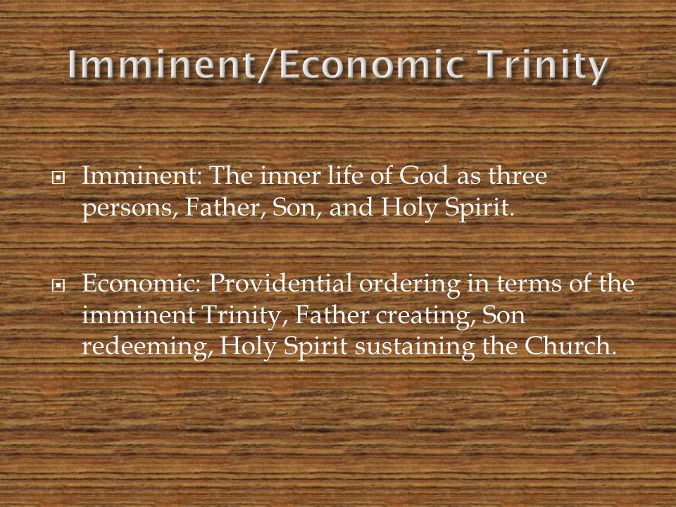 Imminent/Economic Trinity