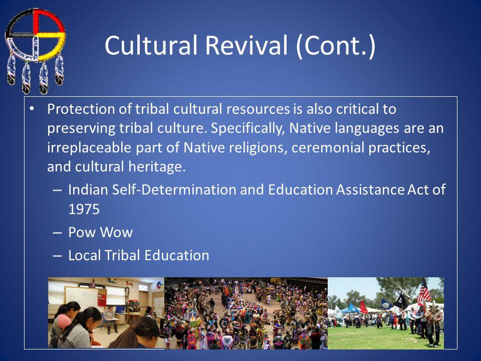 Cultural Revival (Cont.)