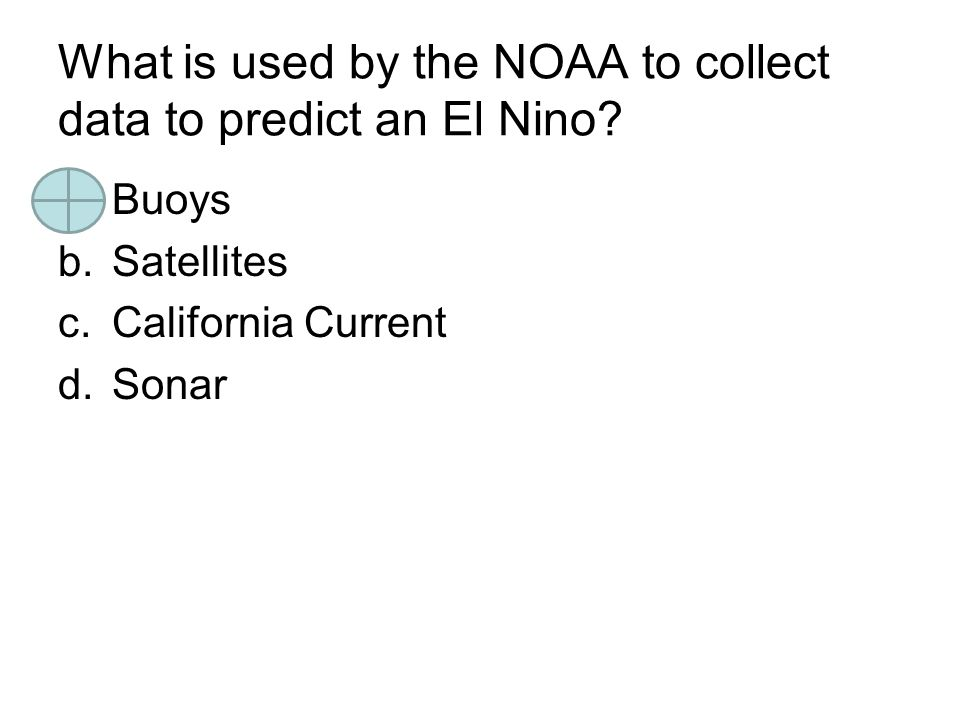 What is used by the NOAA to collect data to predict an El Nino