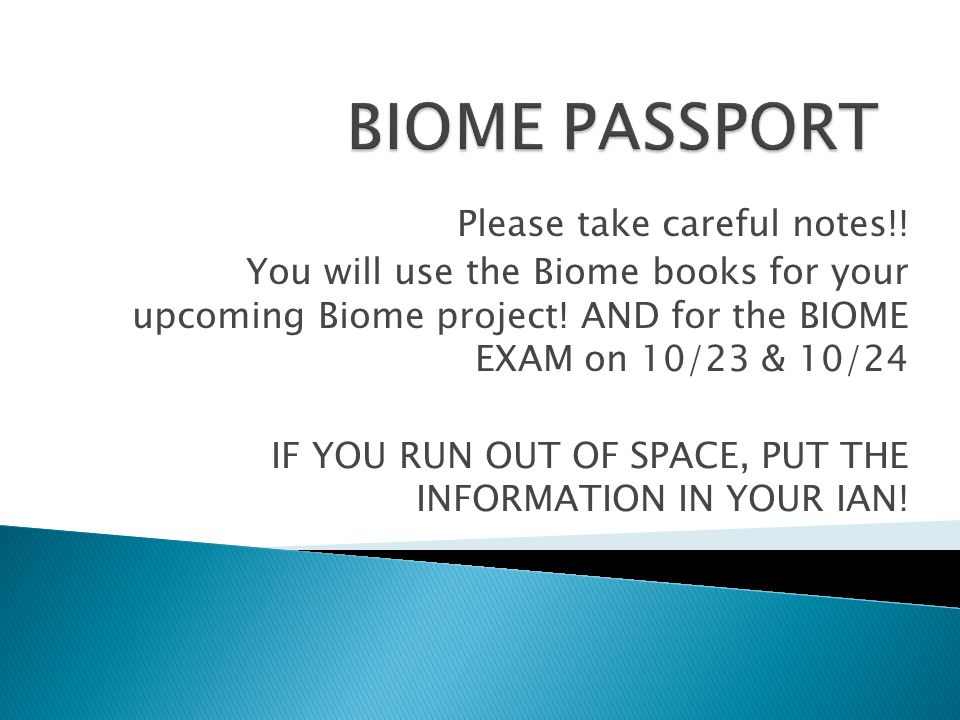 BIOME PASSPORT Please take careful notes!!