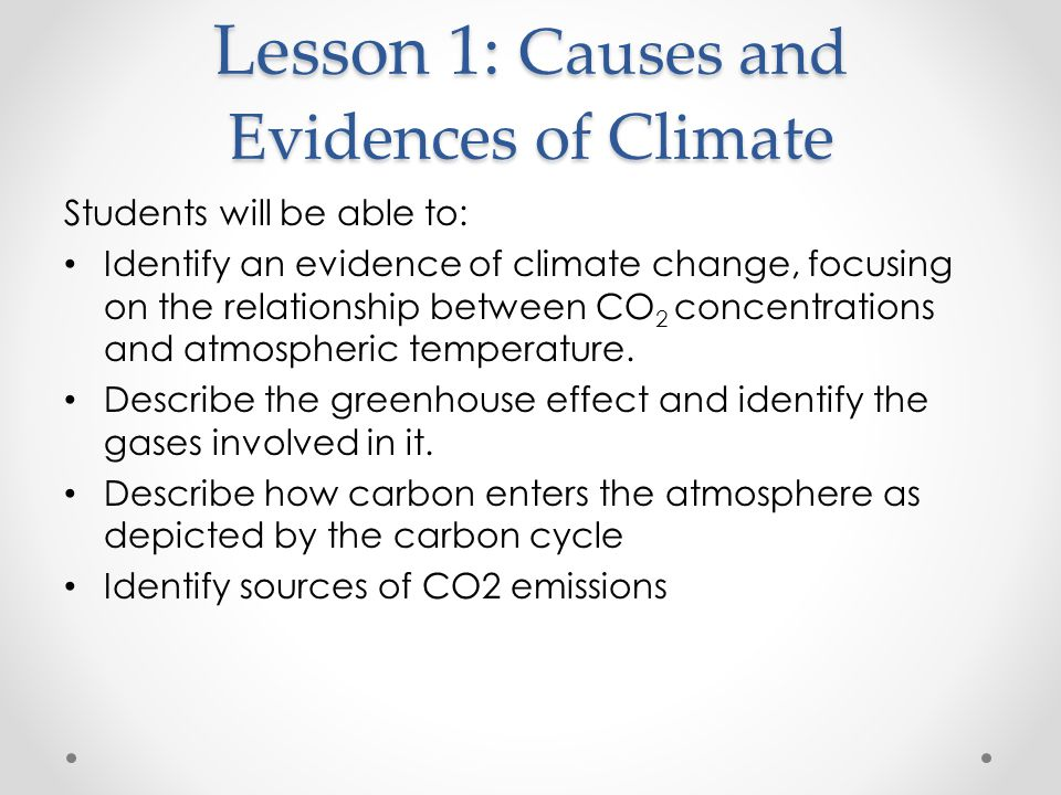 Lesson 1: Causes and Evidences of Climate
