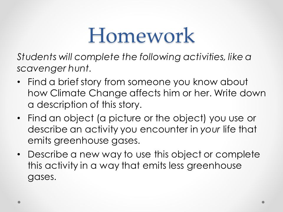 Homework Students will complete the following activities, like a scavenger hunt.