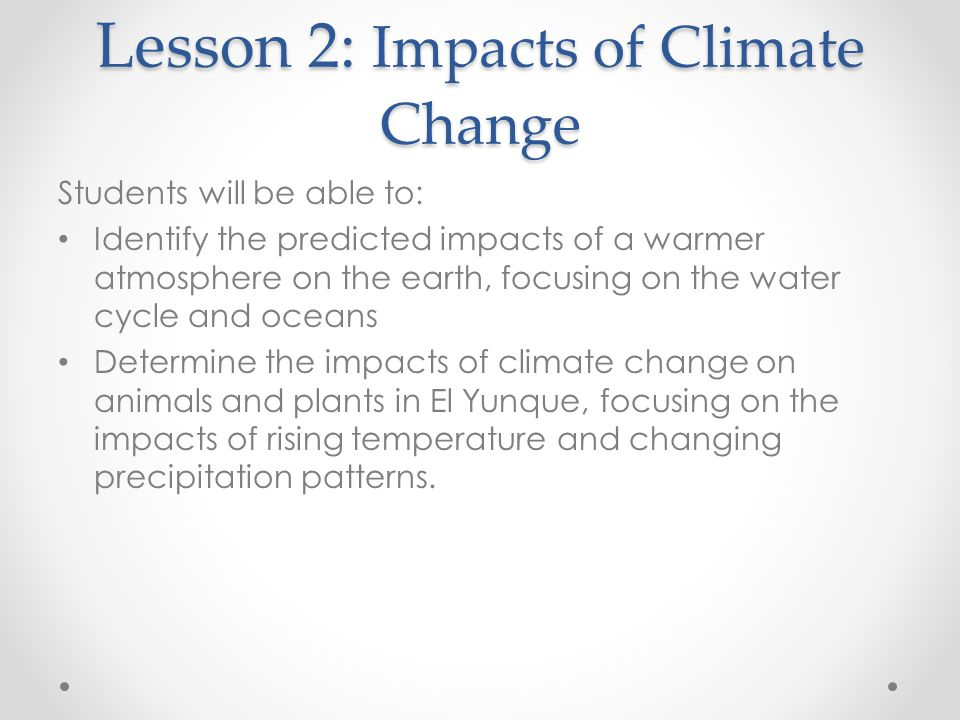 Lesson 2: Impacts of Climate Change