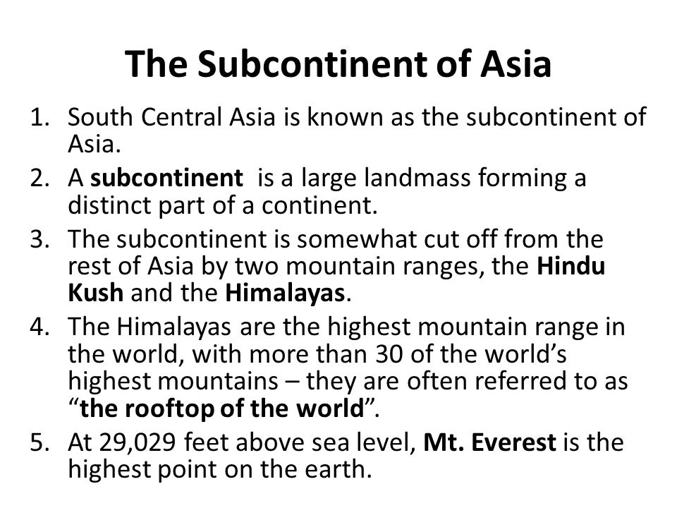 The Subcontinent of Asia