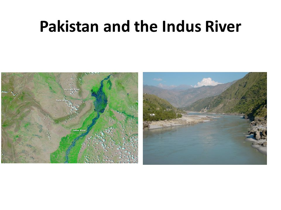 Pakistan and the Indus River