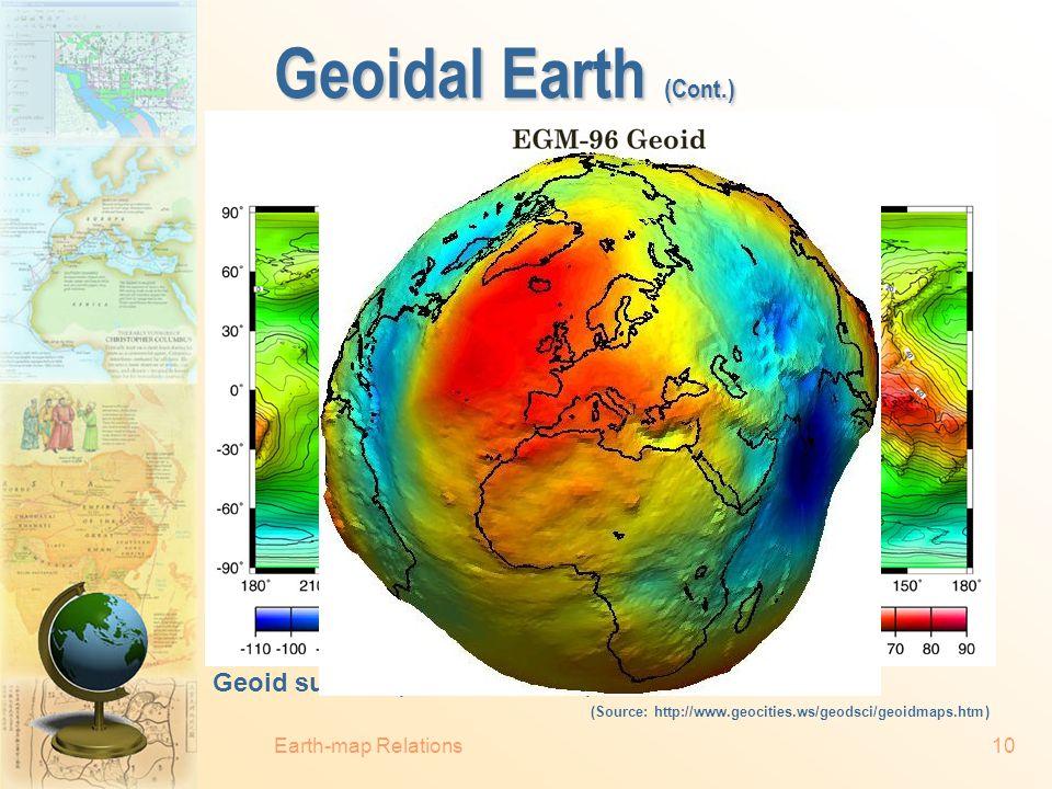 Geoidal Earth (Cont.) Geoid surface (EGM-96 Geoid).