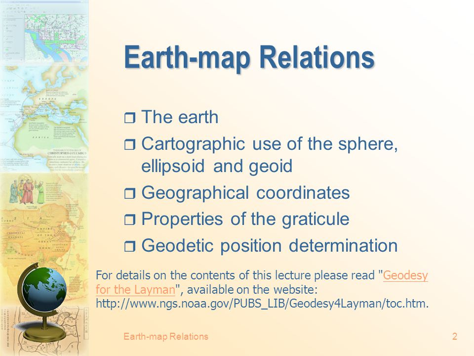 Earth-map Relations The earth