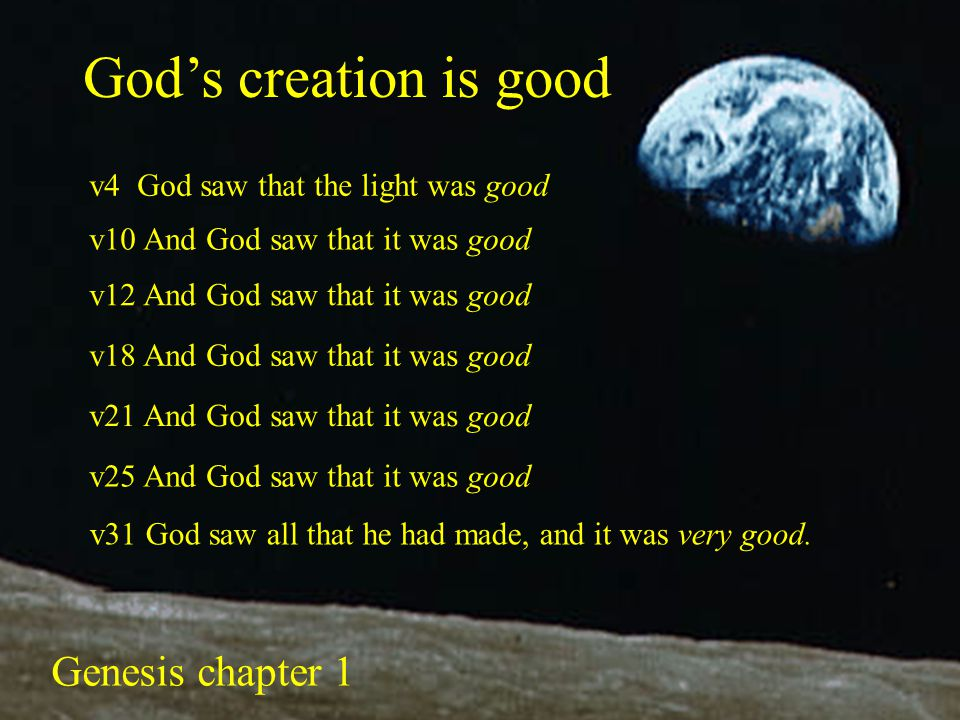 God's creation is good Genesis chapter 1