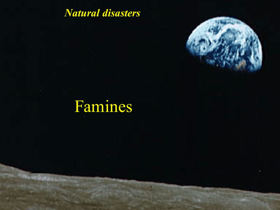 Natural disasters Famines Apollo 8 image 1968