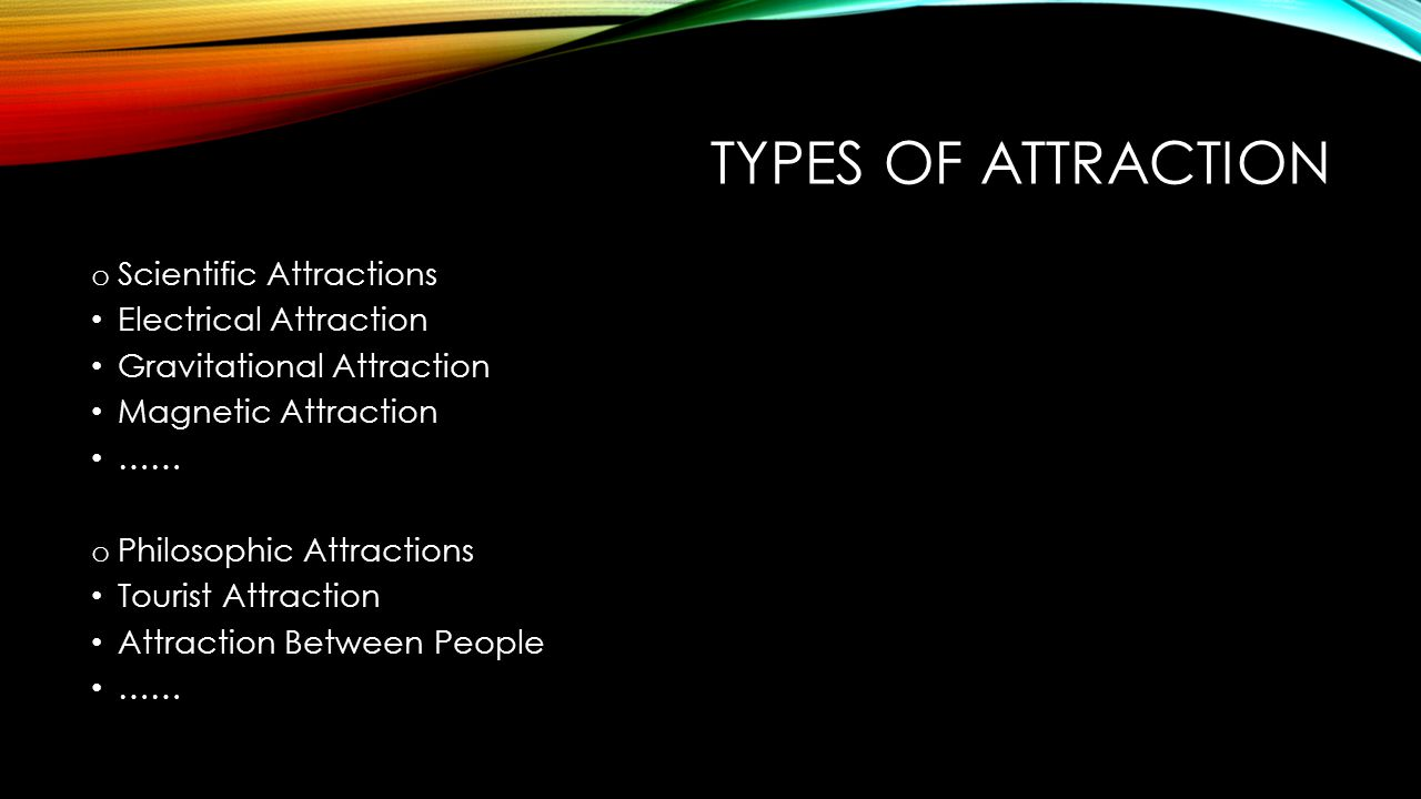 Types Of Attraction Scientific Attractions Electrical Attraction