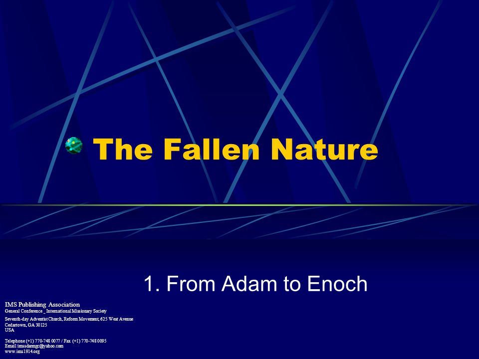 The Fallen Nature 1. From Adam to Enoch IMS Publishing Association