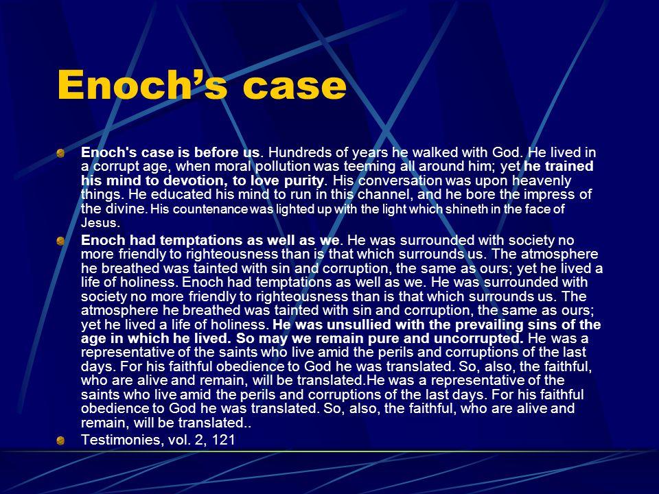 Enoch's case