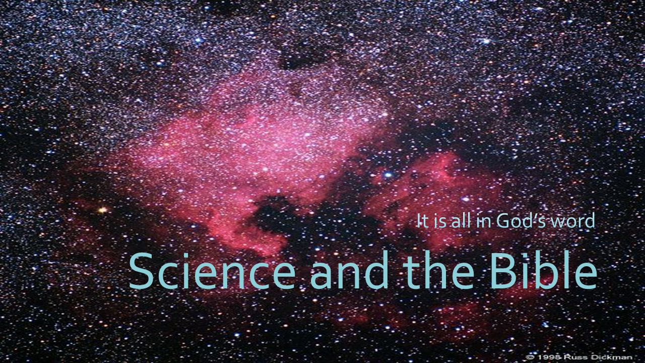 Science and the Bible It is all in God's word