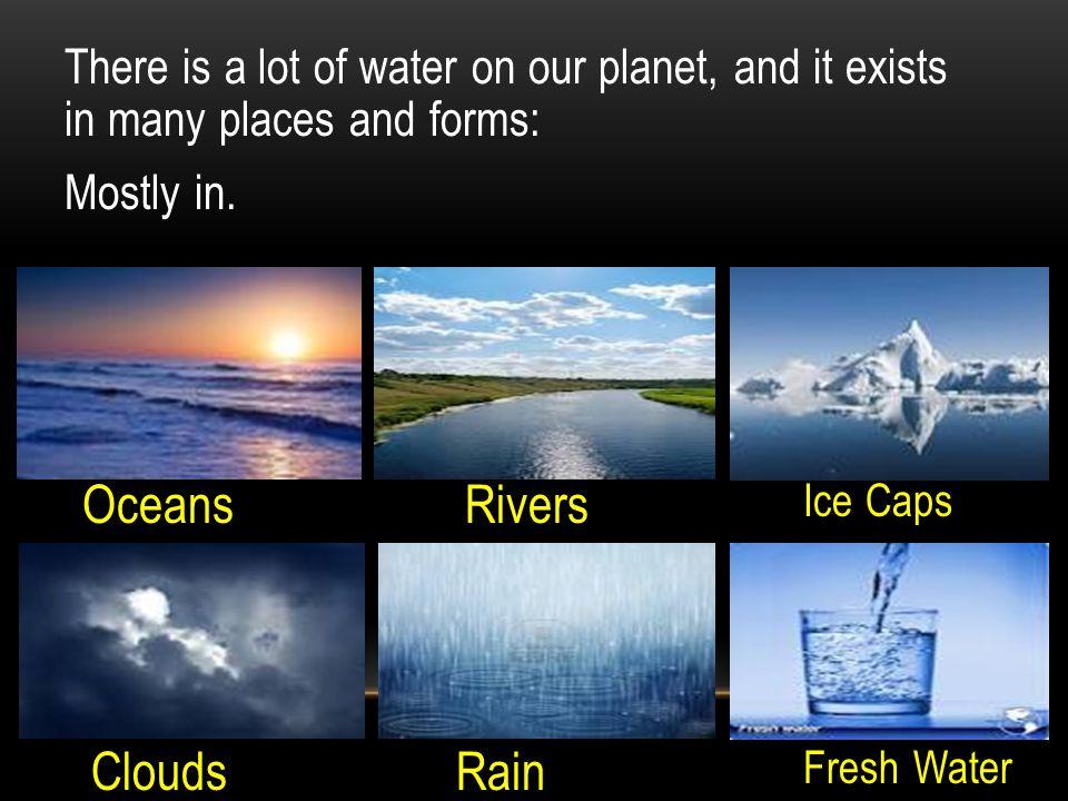 Oceans Rivers Clouds Rain