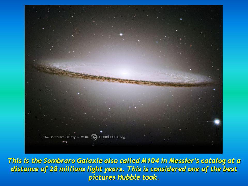 This is the Sombraro Galaxie also called M104 in Messier's catalog at a distance of 28 millions light years.