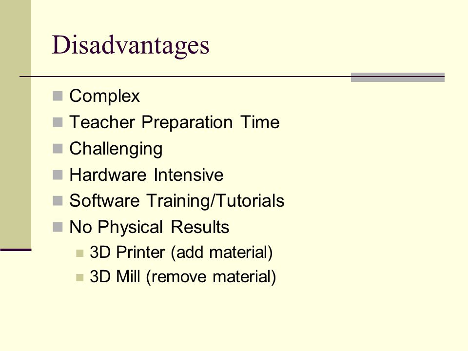 Disadvantages Complex Teacher Preparation Time Challenging