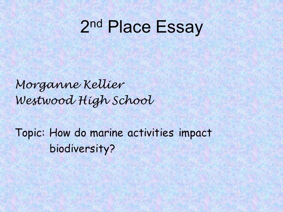 2nd Place Essay Morganne Kellier Westwood High School