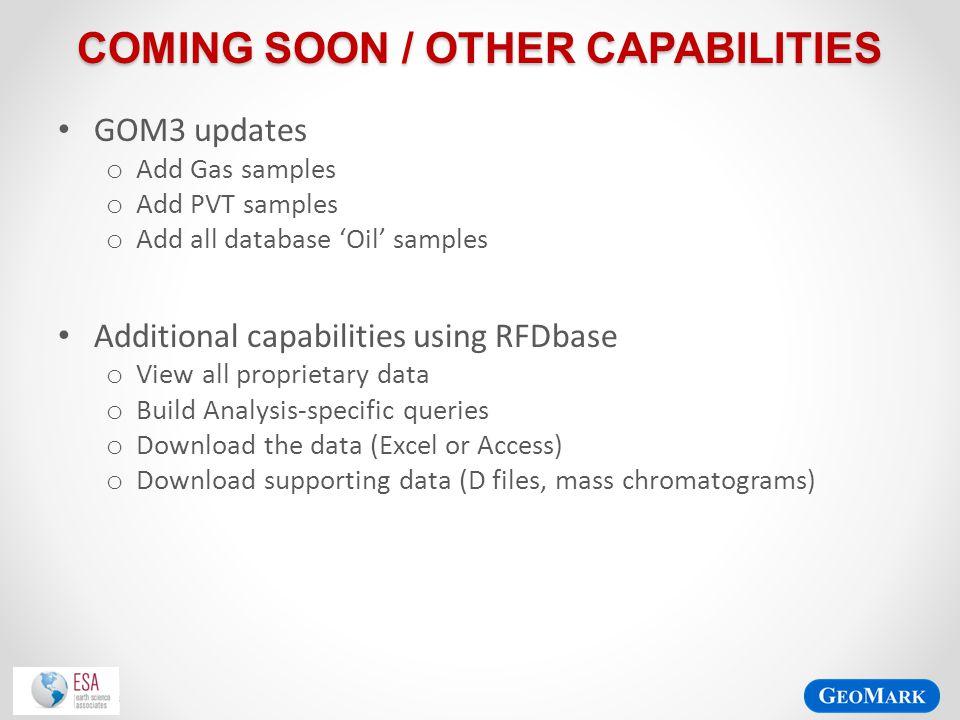 Coming Soon / Other capabilities