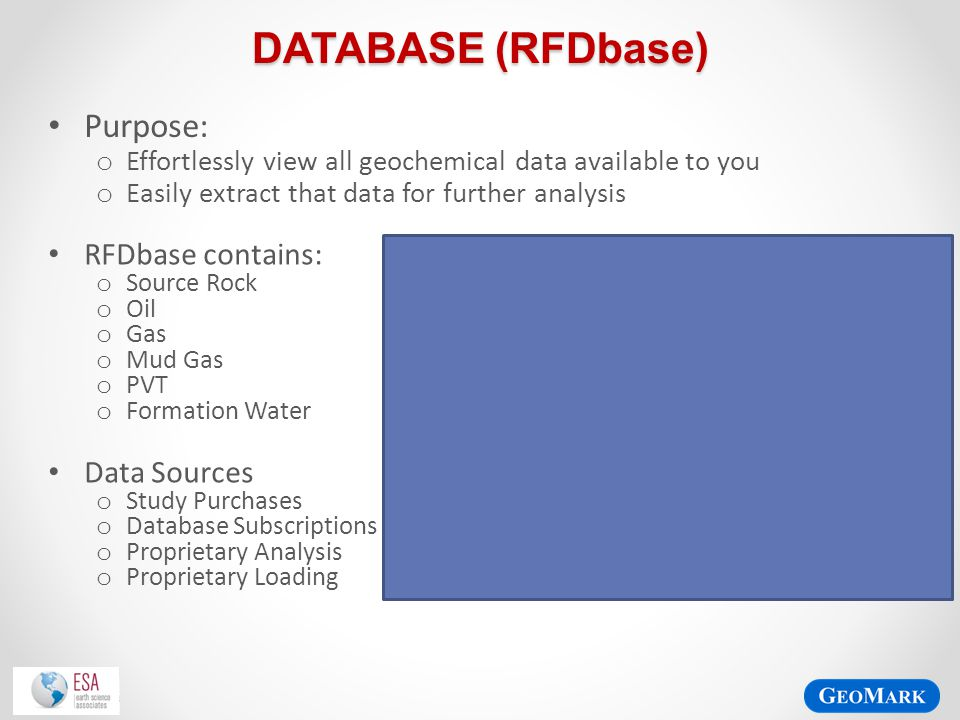 Database (RFDbase) Purpose: RFDbase contains: Data Sources
