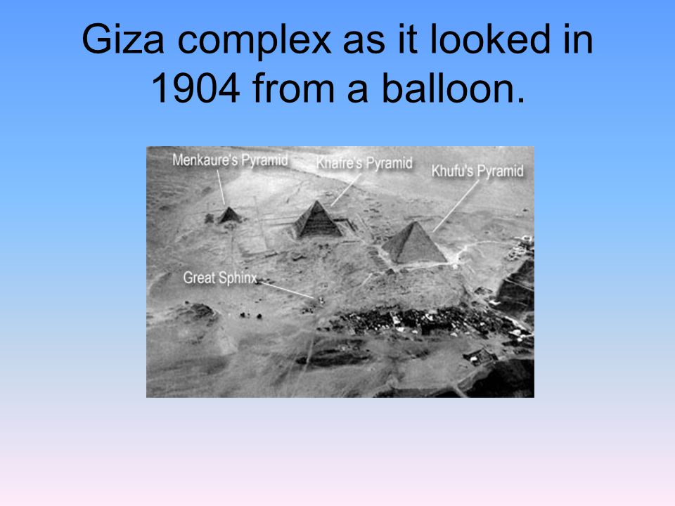 Giza complex as it looked in 1904 from a balloon.
