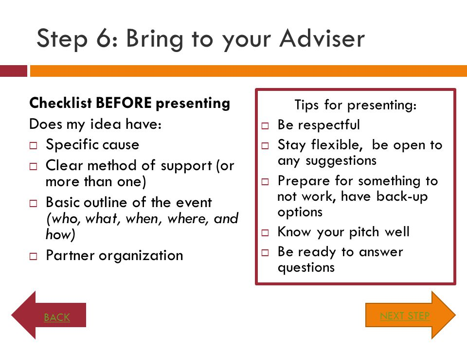 Step 6: Bring to your Adviser