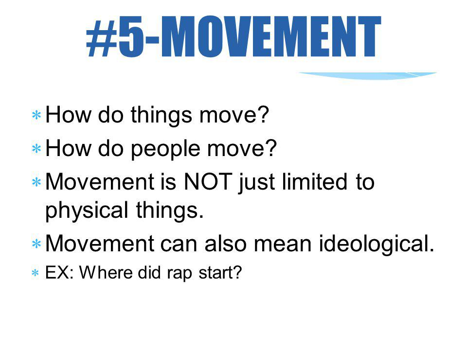 #5-MOVEMENT How do things move How do people move