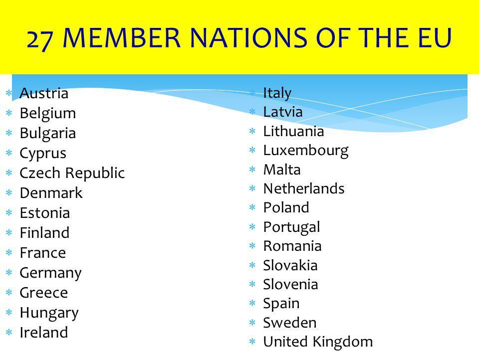 27 MEMBER NATIONS OF THE EU