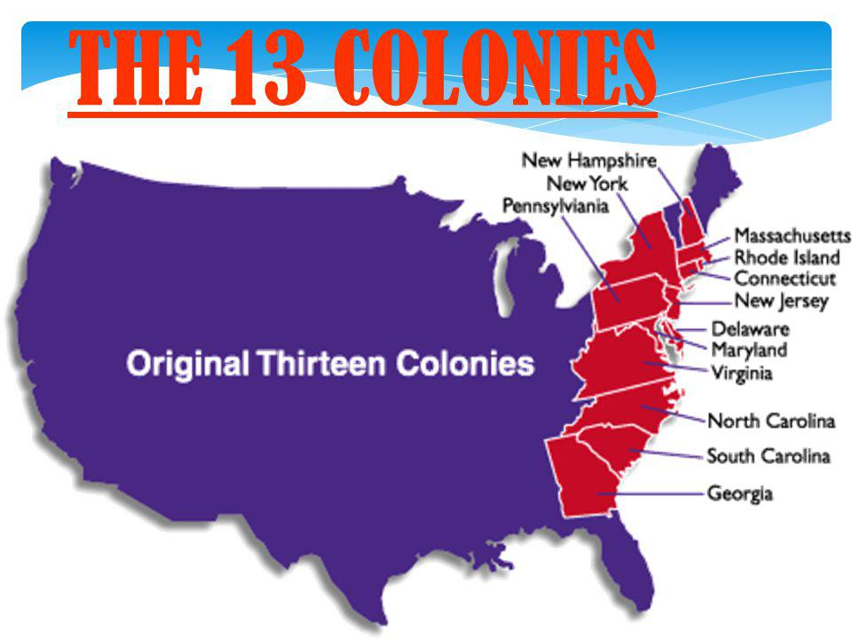 THE 13 COLONIES 37