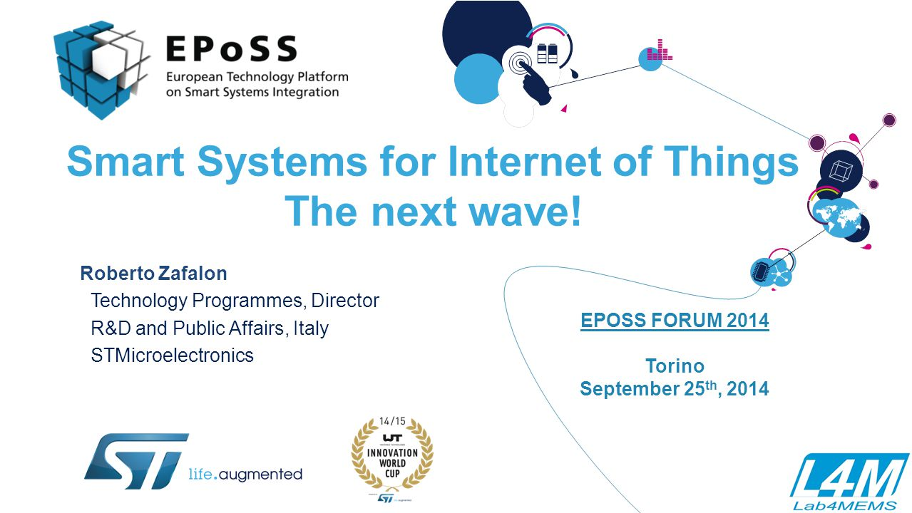 Smart Systems for Internet of Things The next wave!
