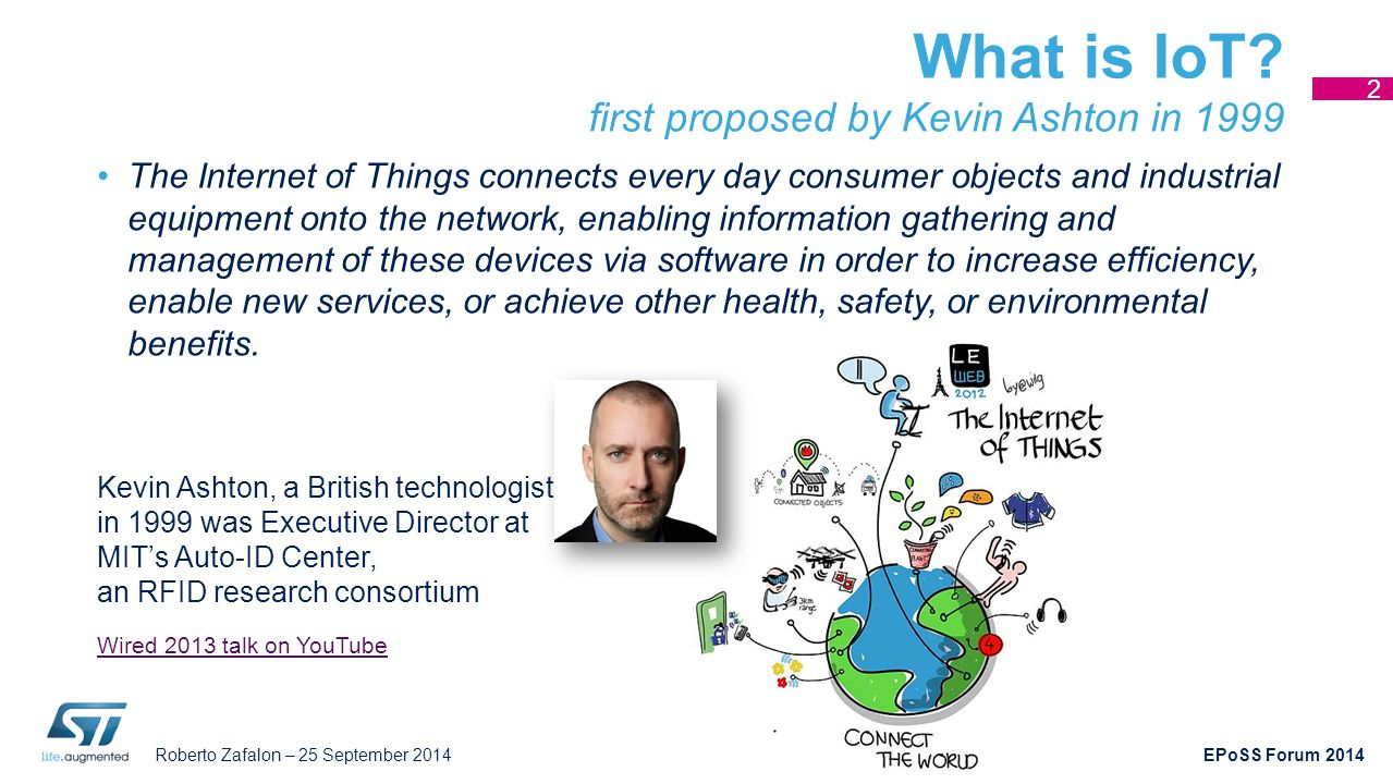 What is IoT first proposed by Kevin Ashton in 1999