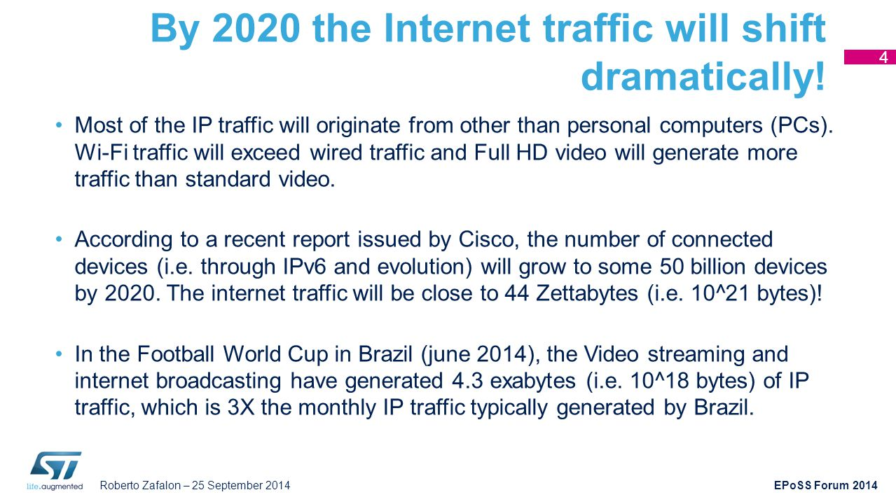 By 2020 the Internet traffic will shift dramatically!