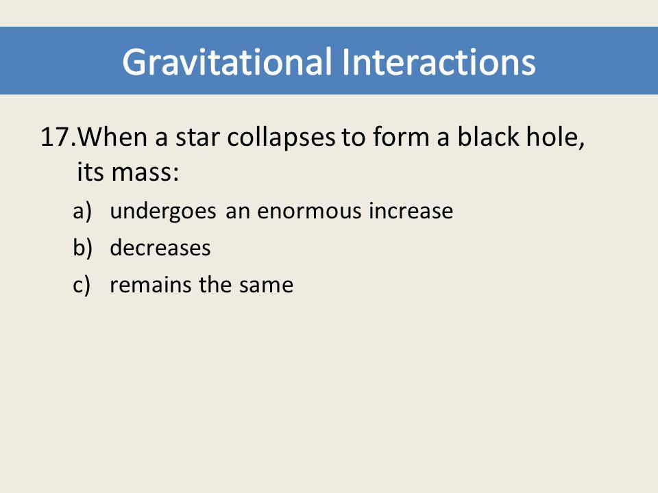 Gravitational Interactions