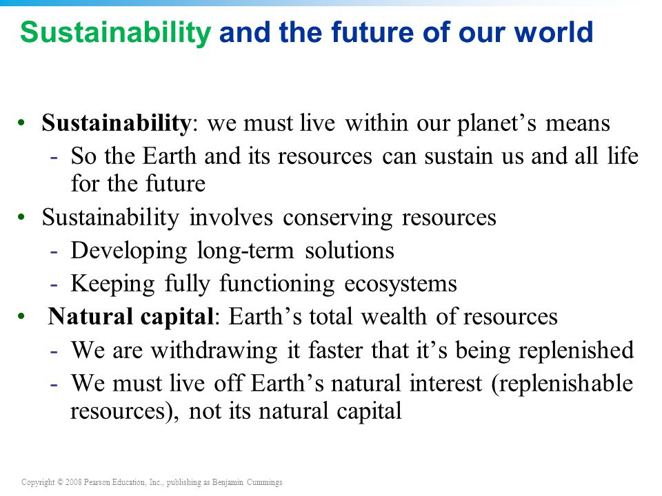 Sustainability and the future of our world