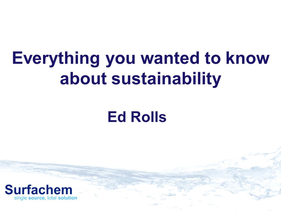 Everything you wanted to know about sustainability