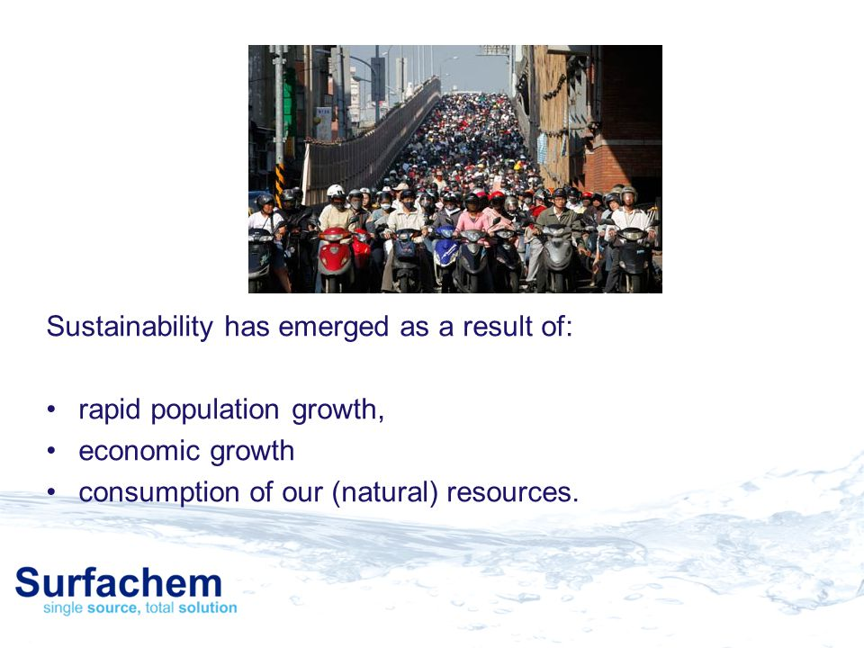 Sustainability has emerged as a result of: