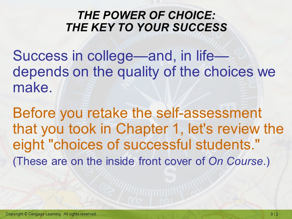 THE POWER OF CHOICE: THE KEY TO YOUR SUCCESS