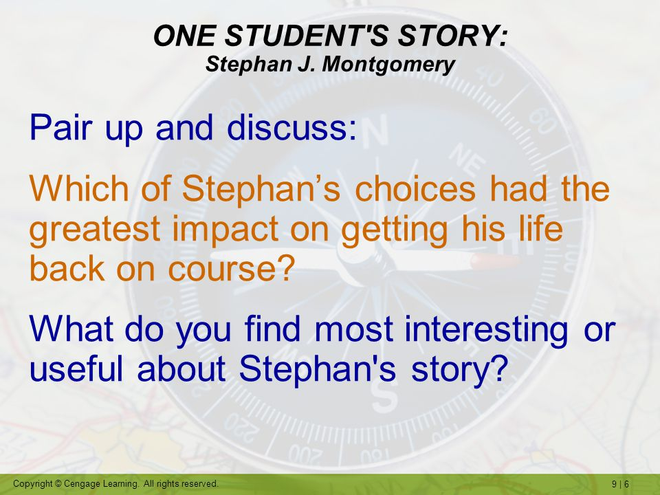 ONE STUDENT S STORY: Stephan J. Montgomery