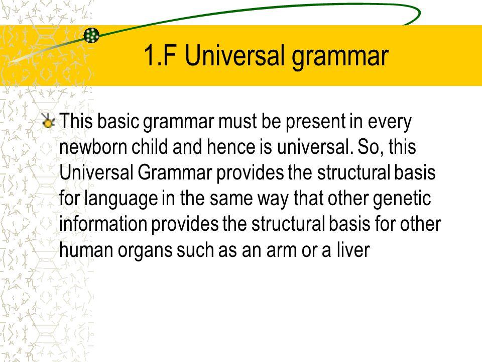 1.F Universal grammar
