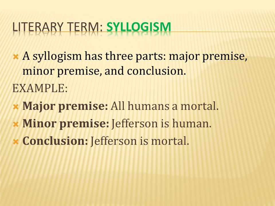 Literary term: Syllogism