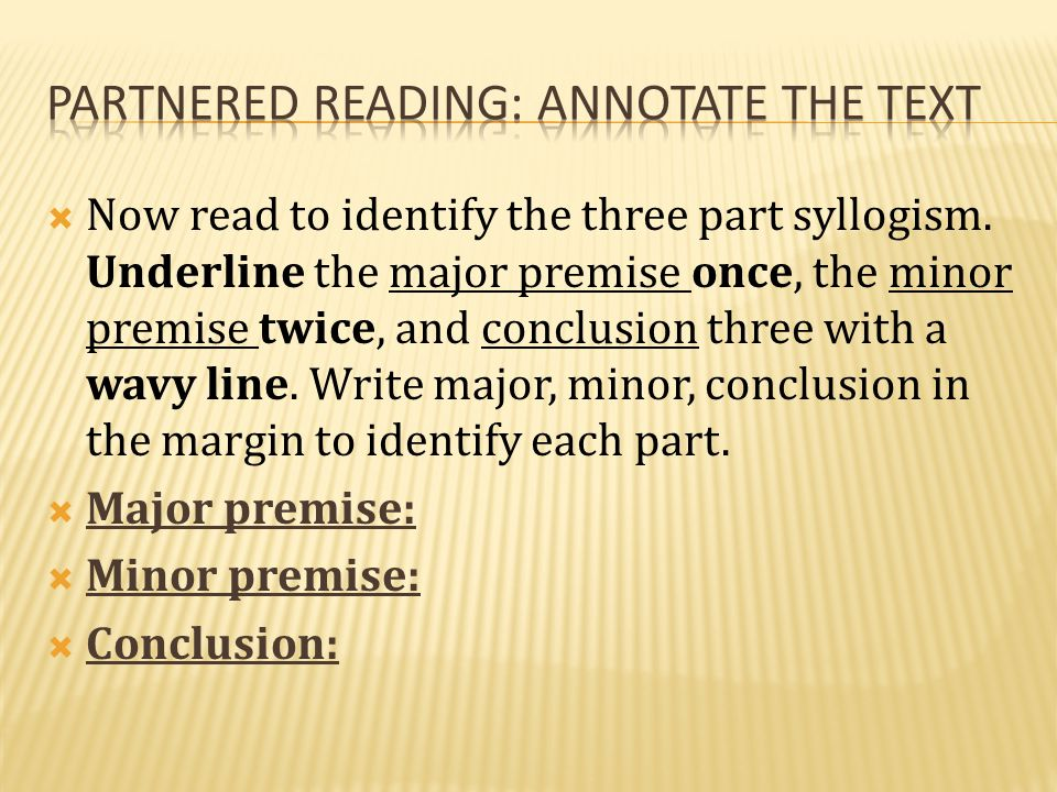 Partnered reading: annotate the text